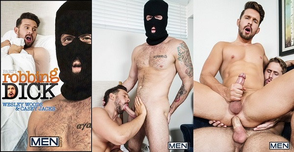 Photo of Drill My Hole – Robbing Dick Part 1 – Casey Jacks e Wesley Woods